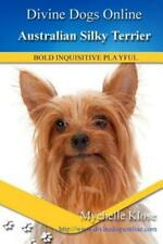 Australian Silky Terrier: Divine Dogs Online