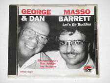 GEORGE MASSO & DAN BARRETT -Let's Be Buddies- CD