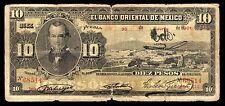 El Banco Oriental de Mexico 10 Pesos 6.30.1901, M461a / BK-PUE-25 VG+