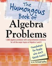 The Humongous Book of Algebra Problems: Translated for People Who Don'-ExLibrary