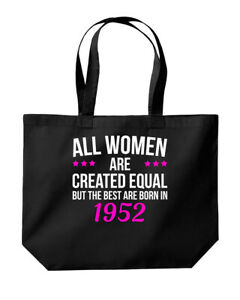 Women Are Created Equal The Best Are Born 1952 Birthday Tote Shopping Gym Bag