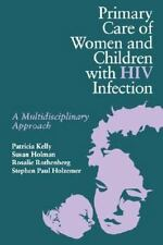 Primary Care of Women and Children with HIV : A Multidisciplinary Approach by...