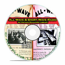 All Wave Radio, Short Wave Radio, 44 Classic Radio OTR Magazines PDF CD DVD B76