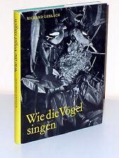 Richard Gerlach: Wie die Vögel singen. Vogelstimmenkunde - mit Schallplatte!