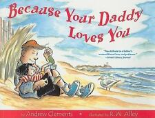 Because Your Daddy Loves You, Andrew Clements