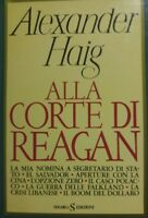 ALLA CORTE DI REAGAN A.HAIG P12404