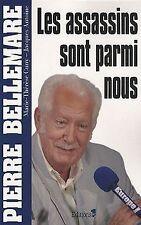 Les assassins sont parmi nous de Pierre Bellemare | Livre | état bon