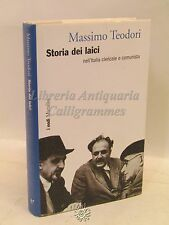 POLITICA STORIA - Massimo Teodori: Storia dei laici, Marsilio 2008, COMUNISMO