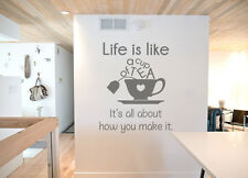Life is Like a Cup of Tea, Kitchen, Cafe, Tea, wall art vinyl decal, sticker