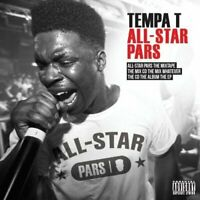 TEMPA T All-Star Pars (2013) 20-track CD album NEW/SEALED next hype Tempz
