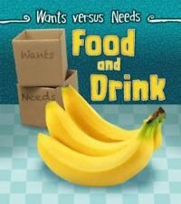 Wants vs Needs: Food and Drink by Linda Staniford (2015, Paperback)
