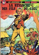 BUCK DANNY  la revanche des fils du ciel RARE EDITION DE 1967 COUVERTURE SOUPLE