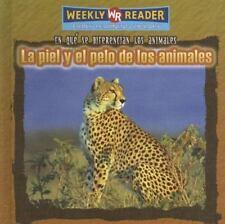 La Piel y el Pelo de los Animales/ Animal Skin and Fur (En Que Se-ExLibrary