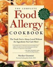 The Complete Food Allergy Cookbook: The Foods You've Always Loved Without the I
