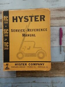 Hyster RC-150 RC150 SC-180 SC180 TC-200 forklift service - reference manual book