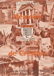mémoire de crestois, 173 vues de crest et des environs au début du siècle