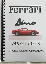 FERRARI DINO 246 GT GTS REPAIR & WORKSHOP MANUAL 1976 EDITION REPRINTED