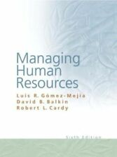 Managing Human Resources Sixth Edition Paperback - by Gomez-Mejia, Balkin, Cardy