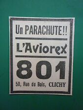 11/1935 PUB PARACHUTE AVIOREX 801 SAUVETAGE PILOTE CLICHY ORIGINAL AD