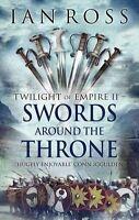 Swords Around the Throne (Twilight of Empire)-ExLibrary
