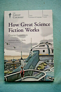 Book & DVD - How Great Science Fiction Works - Professor Gary K. Wolfe