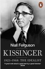 KISSINGER 1923-1968: THE IDEALIST, Ferguson, Niall, Used; Very Good Book