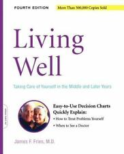 Living Well: Taking Care Of Yourself In The Middle And Later Years, 4th Edition