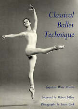 Classical Ballet Technique by Gretchen Ward Warren (Paperback, 1989)