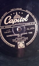"""NAT """"KING"""" COLE,10""""78, SOMEWHERE ALONG THE WAY/WALKIN' MY BABY-.CAPITOL(CL.13774"""
