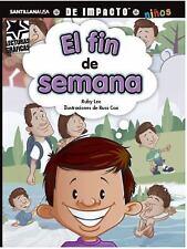 El fin de semana (Lecturas Graficas / Graphic Readers) (Spanish Editio-ExLibrary