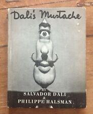 Dali's Mustache Philippe Halsman Salvador Simon Schuster 1954 First 1st Edition