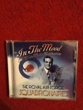 In the mood the Glenn Miller celebration the Royal Air Force squadronaires cd