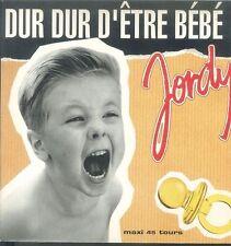 JORDY - DUR DUR D'ETRE BEBE