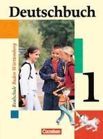 Deutschbuch - Realschule Baden-Württemberg: Band 1: 5. Schuljahr - Schülerbuc...