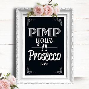 Chalkboard Effect • Wedding Sign • Pimp Your Prosecco • Bar Sign CS24