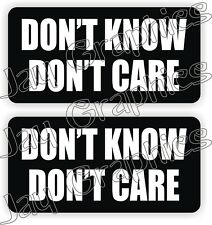 Hard Hat Stickers | DONT KNOW - CARE Funny Construction Quote Decals Labels