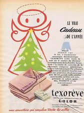 "PUBLICITE ADVERTISING 015 1956 CALOR ""Texorêve"" couverture chauffante"