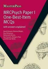 MRCPsych Paper I One-Best-Item MCQs: With Answers Explained (Masterpass) (Master