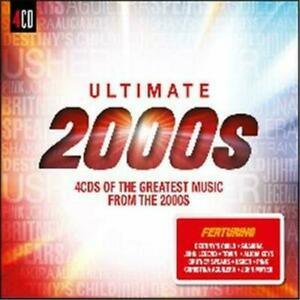Various Artists - Ultimate 2000s [New & Sealed] CD X 4