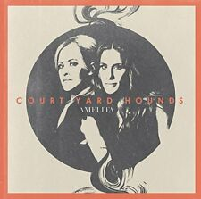 COURT YARD HOUNDS Amelita (2013) 11-track CD album NEW/UNPLAYED Dixie Chicks