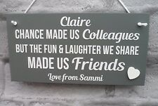 Friends Chance Made Us Colleagues Plaque Personalised Sign Work Leaving Gift