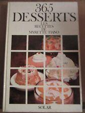 365 Desserts, les recettes de Myrette Tiano/ Editions Solar, 1979