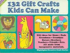 132 Gift Crafts Kids Can Make (Staple-bound: Crafts; Kids Crafts; Recycling)