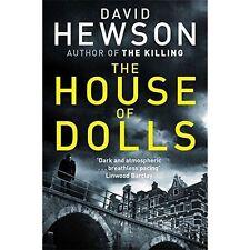 The House of Dolls, Hewson, David   Paperback Book   Good   9781447246176