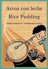 Arroz con leche / Rice Pudding: Un poema para cocinar / A Cooking Poem: By Ar...
