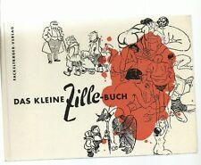 DAS KLEINE ZILLE-BUCH ** FACKELTRÄGER VLG 1957 (HZ801)