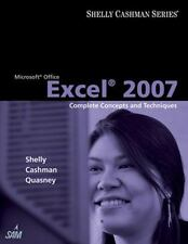 Microsoft Office Excel 2007: Complete Concepts and Techniques Shelly Cashman Se
