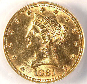 1881 $10 MS61 ANACS - GREAT LUSTER