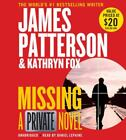 Missing: A Private Novel (Private, 12) by Patterson, James, Fox, Kathryn in New