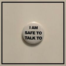 I Am Safe To Talk To - Pin